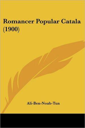Romancer Popular Catala (1900)