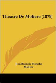 Theatre De Moliere (1878)