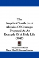 Angelical Youth Saint Aloysius Of Gonzaga - Pasquale De Mattei