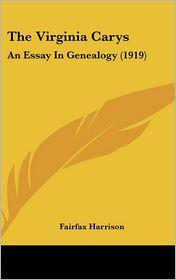 The Virginia Carys - Fairfax Harrison