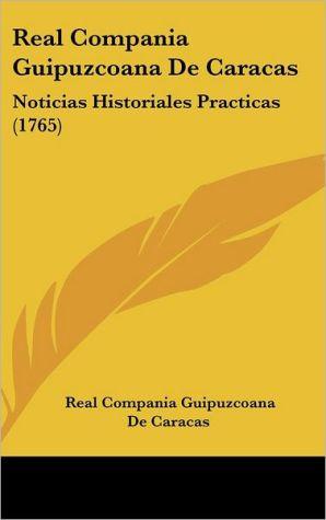 Real Compania Guipuzcoana De Caracas - Real Compania Guipuzcoana De Caracas