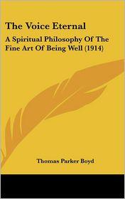 The Voice Eternal - Thomas Parker Boyd
