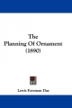 Planning of Ornament (1890) - Lewis Foreman Day