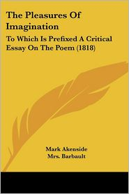 The Pleasures Of Imagination - Mark Akenside
