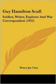 Guy Hamilton Scull - Henry Jay Case