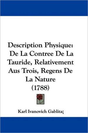 Description Physique - Karl Ivanovich Gablita