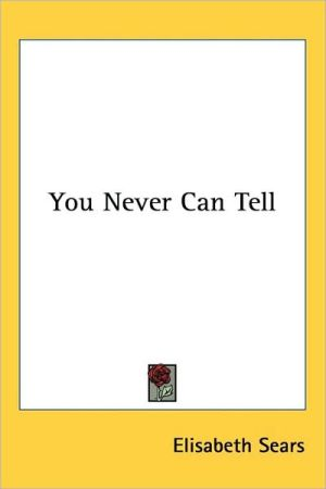 You Never Can Tell - Elisabeth Sears