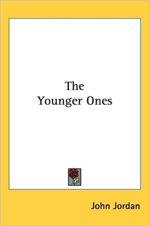 The Younger Ones - John Jordan