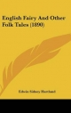 English Fairy and Other Folk Tales (1890) - Edwin Sidney Hartland