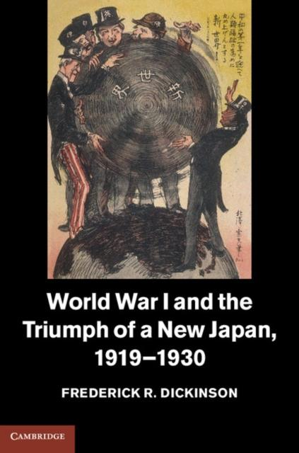 World War I and the Triumph of a New Japan, 1919-1930 als eBook Download von Frederick R. Dickinson - Frederick R. Dickinson