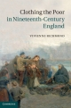 Clothing the Poor in Nineteenth-Century England - Vivienne Richmond