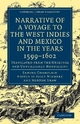 Narrative of a Voyage to the West Indies and Mexico in the Years 1599-1602 - Samuel Champlain; Norton Shaw