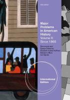 Major Problems in American History. Vol. 2, Since 1865