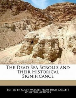 The Dead Sea Scrolls and Their Historical Significance - McHale, Kolby