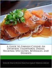 A Guide To Finnish Cuisine - Dakota Stevens