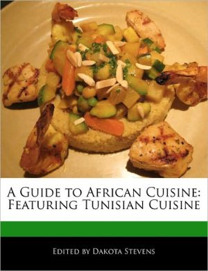 A Guide To African Cuisine - Dakota Stevens