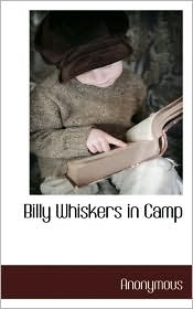 Billy Whiskers In Camp - . Anonymous