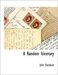 A Random Itinerary - John Davidson