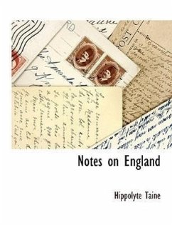 Notes on England - Taine, Hippolyte Adolphe