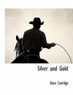 Silver and Gold - Coolidge, Dane