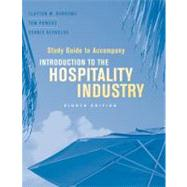 Introduction to the Hospitality Industry, Study Guide , 8th Edition - Clayton W. Barrows (Whittemore School of Business and Economics, University of New Hampshire); Tom P