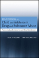 Handbook of Child and Adolescent Drug and Substance Abuse - Louis A. Pagliaro; Ann Marie Pagliaro