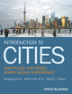 Introduction to Cities - Xiangming Chen;  Anthony M. Orum;  Krista E. Paulsen