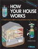 How Your House Works - Charlie Wing