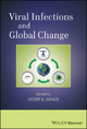 Viral Infections and Global Change - Sunit K. Singh