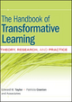 The Handbook of Transformative Learning - Edward W. Taylor; Patricia Cranton