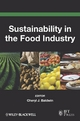 Sustainability in the Food Industry - Cheryl J. Baldwin