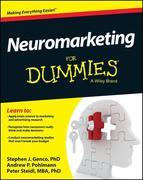 Stephen Genco;Andrew Pohlmann;Peter Steidl: Neuromarketing For Dummies