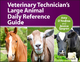 Veterinary Technician's Large Animal Daily Reference Guide - Amy D'Andrea; Jessica Sjogren