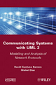 Communicating Systems with UML 2 - David Garduno Barrera; Michel Diaz