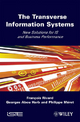 The Transverse Information Systems - Francois Rivard; Georges Abou Harb; Philippe Meret