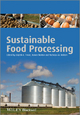 Sustainable Food Processing - Brijesh K. Tiwari; Tomas Norton; Nicholas M. Holden
