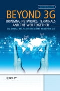 Beyond 3G - Bringing Networks, Terminals and the Web Together - Martin Sauter