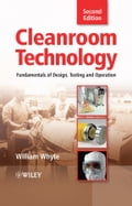 Cleanroom Technology - William Whyte