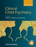 Clinical Child Psychiatry - Jerald Kay, William M. Klykylo