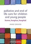 Anne Grinyer: Palliative and End of Life Care for Children and Young People
