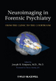 Neuroimaging in Forensic Psychiatry - Joseph R. Simpson