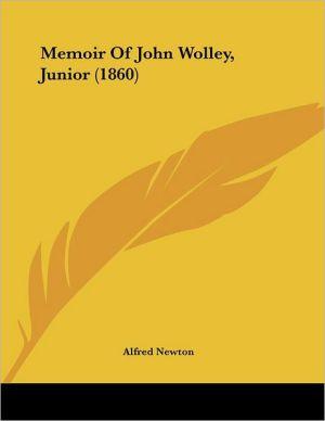 Memoir Of John Wolley, Junior (1860) - Alfred Newton