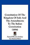 Constitution of the Kingdom of Italy and the Amendments to the Italian Constitution (1894)