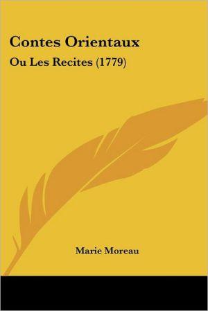 Contes Orientaux - Marie Moreau