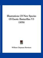 Illustrations of New Species of Exotic Butterflies V5 (1876)