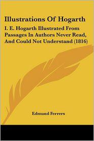 Illustrations Of Hogarth - Edmund Ferrers