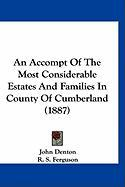 An Accompt of the Most Considerable Estates and Families in County of Cumberland (1887)