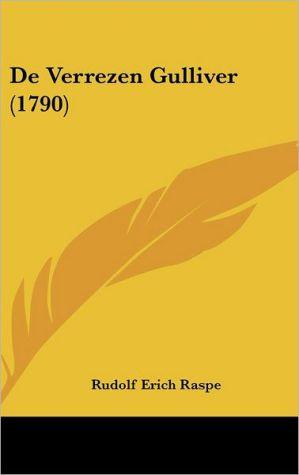 De Verrezen Gulliver (1790) - Rudolf Erich Raspe