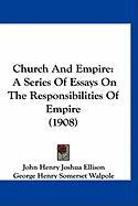 Church and Empire: A Series of Essays on the Responsibilities of Empire (1908)
