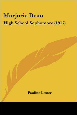 Marjorie Dean - Pauline Lester